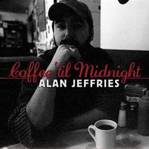 Alan Jeffries - Coffee 'til Midnight
