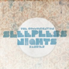 Sleepless Nights - The Communicaton Barrier