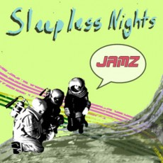 Sleepless Nights - Jamz