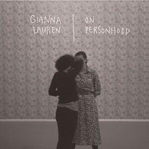 Gianna Lauren - On Personhood