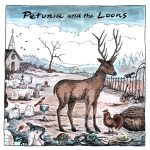 Petunia - Petunia and The Loons
