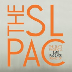 The Slate Pacific - The Safe Passage Remix EP