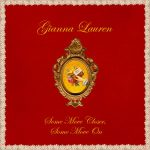 Gianna Lauren - Some Move Closer, Some Move On