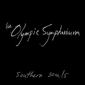 The Olympic Symphonium - Southern Souls Sessions