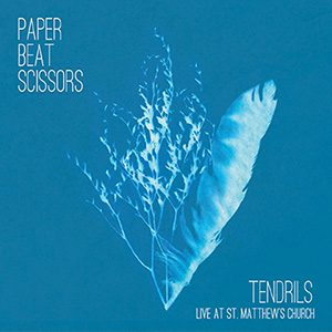 Paper Beat Scissors - Tendrils (Live at St. Matthew's Church)