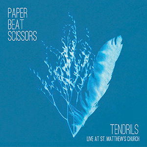 Paper Beat Scissors - Tendrils (Live at St. Matthew's Church)