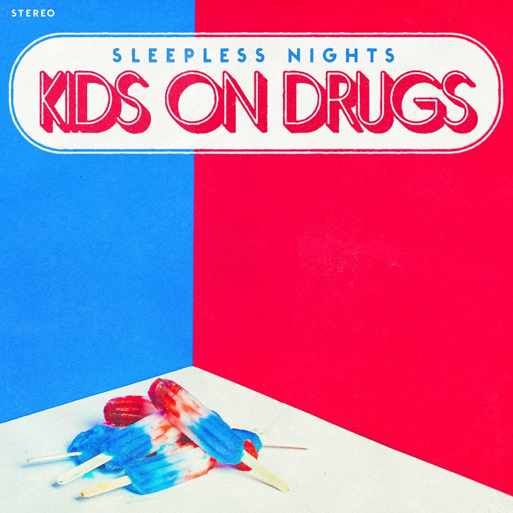 Kids on Drugs - Single